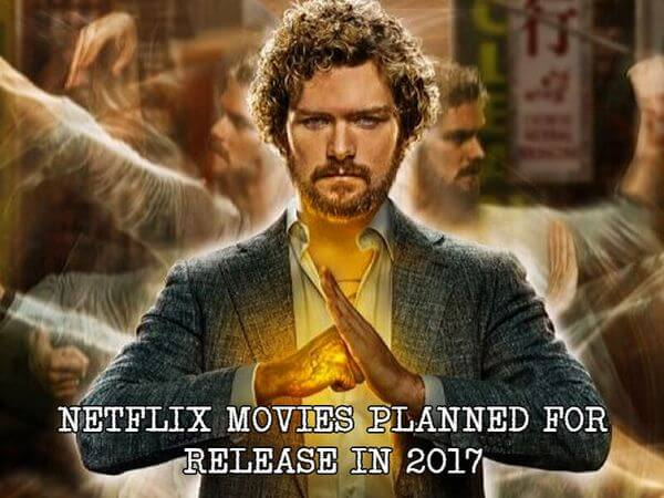 Netflix Movies Planned for Release in 2017