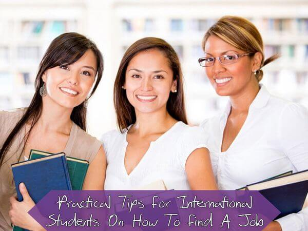 Practical Tips for International Students on how to Find a Job