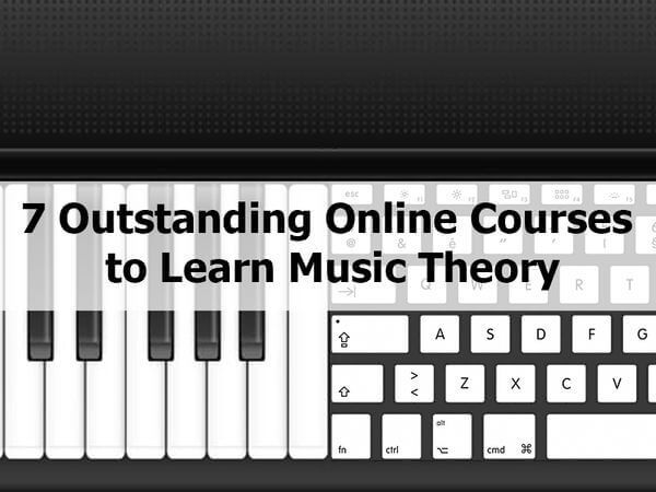 7 Outstanding Online Courses to Learn Music Theory